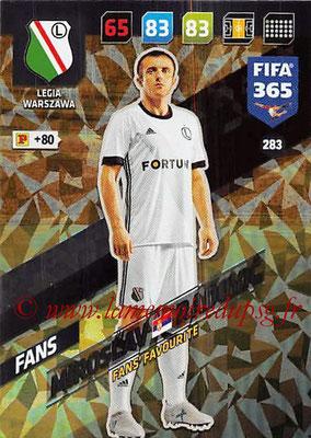 2017-18 - Panini FIFA 365 Cards - N° 283 - Miroslav RADOVIC (Legia Varsovie) (Fans' Favourite)
