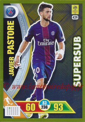 2017-18 - Panini Adrenalyn XL Ligue 1 - N° 429 - Javier PASTORE (Paris Saint-Germain) (Supersub)