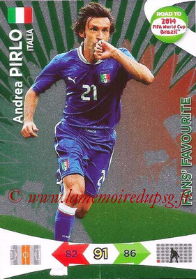 2014 - Panini Road to FIFA World Cup Brazil Adrenalyn XL - N° 200 - Andrea PIRLO (Italie) (Fan's Favourite)