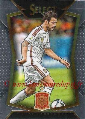 2015 - Panini Select Soccer - N° 071 - Cesc FABREGAS (Espagne)