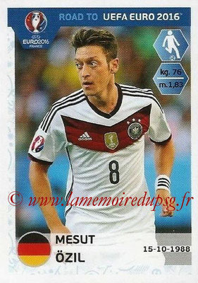Panini Road to Euro 2016 Stickers - N° 058 - Mesut OZIL (Allemagne)