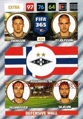 2016-17 - Panini Adrenalyn XL FIFA 365 - N° 424 - SVENSSON + EY JOLFSSON + REGINIUSSEN + SKJELVIK (Rosenborg BK) (Defensive Wall) (Nordic)