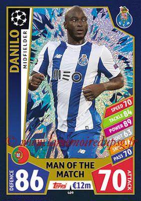 2017-18 - Topps UEFA Champions League Match Attax - N° 409 - DANILO (FC Porto) (Man Of the Match)