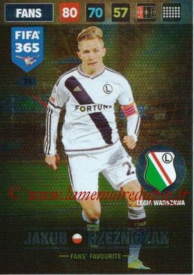 2016-17 - Panini Adrenalyn XL FIFA 365 - N° 074 - Jakub RZEZNICZAK (Legia Varsovie) (Fans' Favourite)