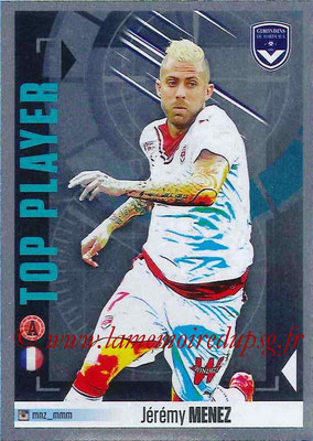 2016-17 - Panini Ligue 1 Stickers - N° 128 - Jérémy MENEZ (Bordeaux) (Top Player)