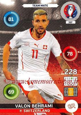Panini Euro 2016 Cards - N° 397 - Valon BEHRAMI (Suisse)