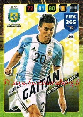 2017-18 - Panini FIFA 365 Cards - N° 346 - Nicolas GAITAN (Argentine) (International Star)