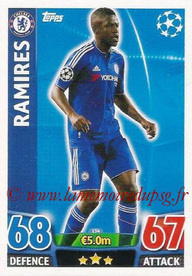 2015-16 - Topps UEFA Champions League Match Attax - N° 134 - RAMIRES (Chelsea FC)