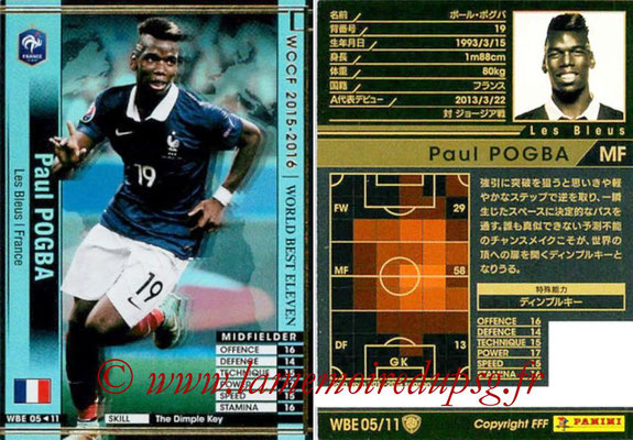 2015-16 - Panini WCCF - N° WBE05 - Paul POGBA (France) (World Best Eleven)