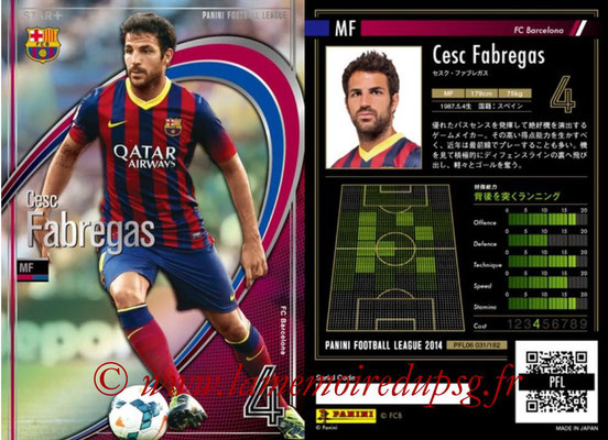 Panini Football League 2014 - PFL06 - N° 031 - Cesc FABREGAS (FC Barcelone) (Star +)