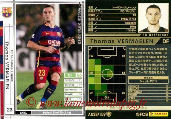 2015-16 - Panini WCCF - N° A038 - Thomas VERMAELEN (FC Barcelone)