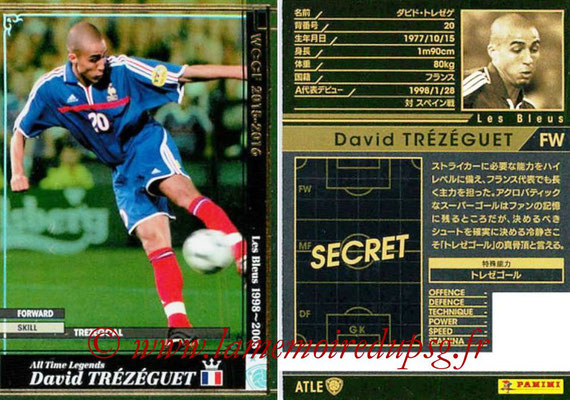 2015-16 - Panini WCCF - N° ATLE16 - David TREZEGUET (France) (All time Legends)