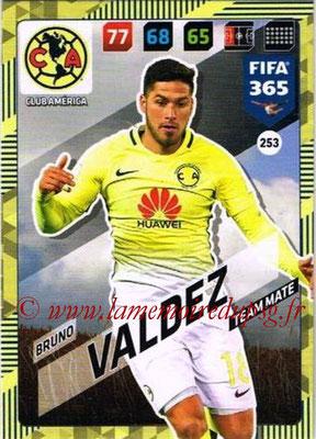 2017-18 - Panini FIFA 365 Cards - N° 253 - Bruno VALDEZ (Club America)