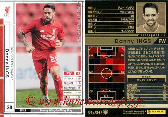 2015-16 - Panini WCCF - N° 047 - Danny ITURRIDGE (Liverpool FC)