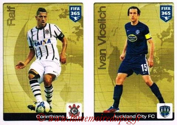 2015-16 - Panini FIFA 365 Stickers - N° 005-006 - RALF (Corinthians) + Ivan VICELICH (Auckland City FC) (Gold Sticker)