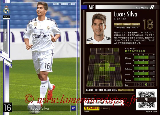 Panini Football League 2015 - PFL12 - N° 039 - Lucas SILVA (Real Madrid)