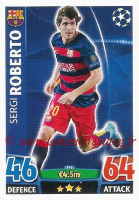 2015-16 - Topps UEFA Champions League Match Attax - N° 246 - Sergi ROBERTO (FC Barcelone)