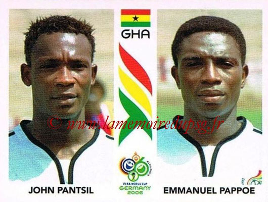 2006 - Panini FIFA World Cup Germany Stickers - N° 315 - John PANTSIL + Emmanuel PAPPOE (Ghana)