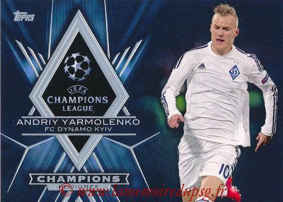 2015-16 - Topps UEFA Champions League Showcase Soccer - N° CP-AY - Andriy YARMOLENKO (FC Dynamo Kiev) (Champions Pedigree)