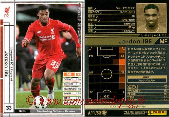 2015-16 - Panini WCCF - N° A11 - Jordon IBE (Liverpool FC)