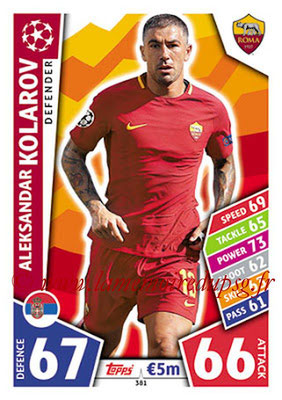 2017-18 - Topps UEFA Champions League Match Attax - N° 381 - Aleksandar KOLAROV (AS Roma)