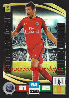 2016-17 - Panini Adrenalyn XL Ligue 1 - N° LE-GK - Grzegorz KRYCHOWIAK (Paris Saint-Germain) (Edition Limitée)