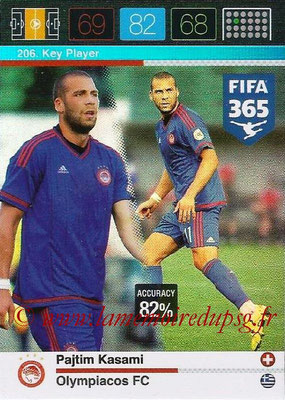 2015-16 - Panini Adrenalyn XL FIFA 365 - N° 206 - Pajtim KASAMI (Olympiacos FC) (Key Player)