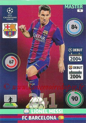 2014-15 - Adrenalyn XL champions League N° 072 - Lionel MESSI (FC Barcelone) (Master)