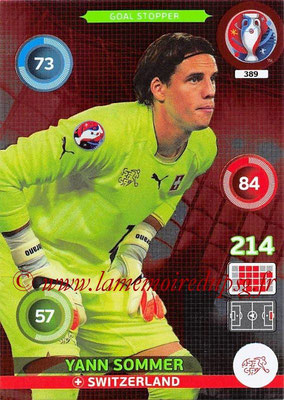 Panini Euro 2016 Cards - N° 389 - Yann SOMMER (Suisse) (Goal Stopper)