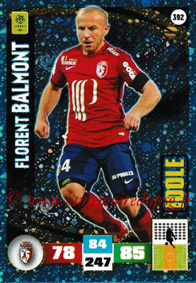 2016-17 - Panini Adrenalyn XL Ligue 1 - N° 392 - Florent BALMONT (Lille) (Idole)