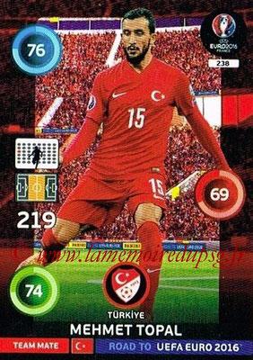 Panini Road to Euro 2016 Cards - N° 238 - Mehmet TOPAL (Turquie)
