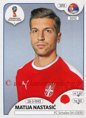 2018 - Panini FIFA World Cup Russia Stickers - N° 418 - Matija NASTASIC (Serbie)