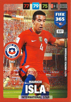 2016-17 - Panini Adrenalyn XL FIFA 365 - N° 337 - Mauricio ISLA (Chili) (International Star)