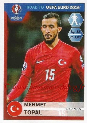 Panini Road to Euro 2016 Stickers - N° 373 - Mehmet TOPAL (Turquie)
