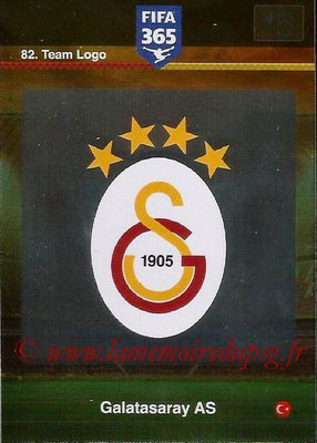 2015-16 - Panini Adrenalyn XL FIFA 365 - N° 082 - Ecusson Galatasaray AS (Team Logo)