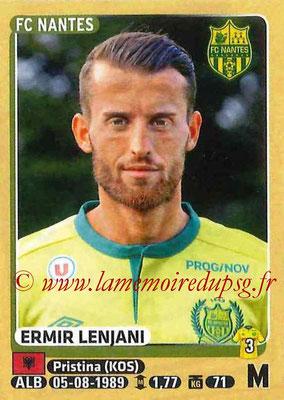 2015-16 - Panini Ligue 1 Stickers - N° 302 - Ermir LENJANI (FC Nantes)