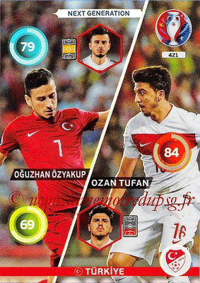Panini Euro 2016 Cards - N° 421 -  Oguzhan ÖZYAKUP +Ozan TUFAN (Turquie) (Next Generation)