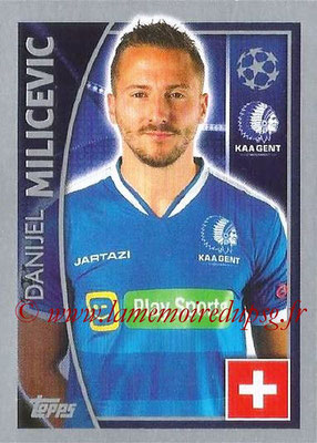 2015-16 - Topps UEFA Champions League Stickers - N° 543 - Danijel MILICEVIC (KAA Gent)