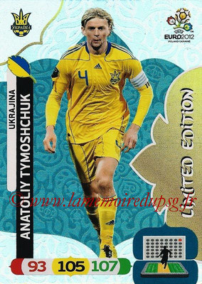 Panini Euro 2012 Cards Adrenalyn XL - N° LE52 - Anatoliy TYMOSHCHUK (Ukraine) (Limited Edition)