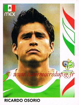 2006 - Panini FIFA World Cup Germany Stickers - N° 255 - Ricardo OSORIO (Méxique)