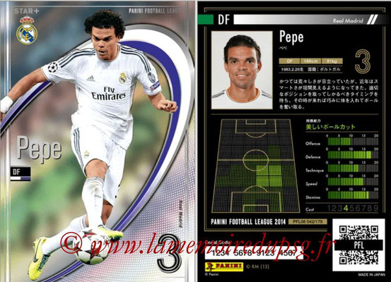 Panini Football League 2014 - PFL08 - N° 042 - PEPE (Real Madrid) (Star +)