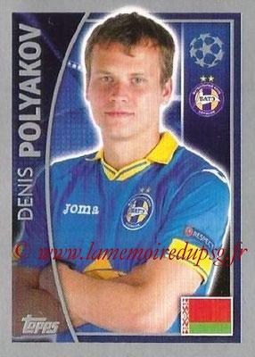 2015-16 - Topps UEFA Champions League Stickers - N° 354 - Denis POLYAKOV (FC Bate Borisov)