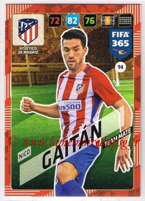 2017-18 - Panini FIFA 365 Cards - N° 094 - Nico GAITAN (Atletico Madrid)