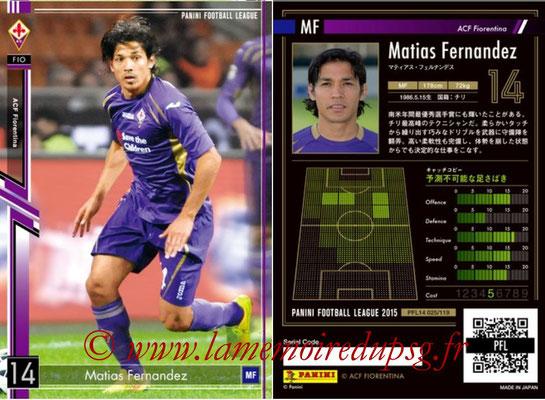 Panini Football League 2015 - PFL14 - N° 025 - Matias FERNANDEZ (ACF Fiorentina)