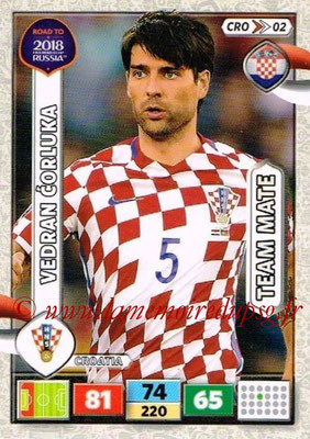 2018 - Panini Road to FIFA World Cup Russia Adrenalyn XL - N° CRO02 - Vedran CORLUKA (Croatie)