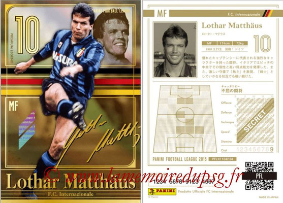 Panini Football League 2015 - PFL12 - N° 104 - Lothar MATTHÄUS (Inter) (Premium Legend)