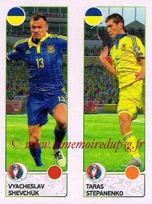 Panini Euro 2016 Stickers - N° 270 - Vyacheslav SHEVCHUK + Taras STEPANENKO (Ukraine)