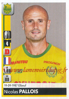 2018-19 - Panini Ligue 1 Stickers - N° 284 - Nicolas PALLOIS (Nantes)