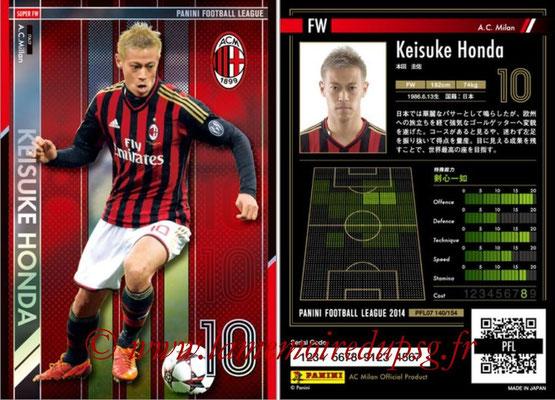 Panini Football League 2014 - PFL07 - N° 140 - Keisuke HONDA (Milan AC) (Super FW)