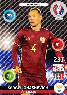 Panini Euro 2016 Cards - N° 318 - Sergei IGNASHEVICH (Russie)